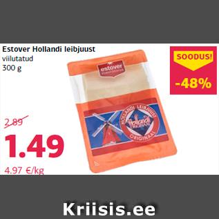 Allahindlus - Estover Hollandi leibjuust