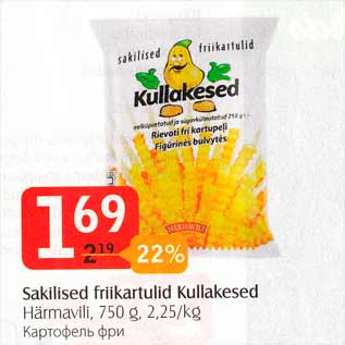 Allahindlus - Sakilised friikartulid Kullakesed