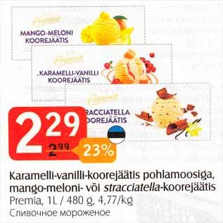 Allahindlus - Karamelli-vanilli-koorejäätis pohlamoosiga, mango-meloni- või stracciatella-koorejäätis
