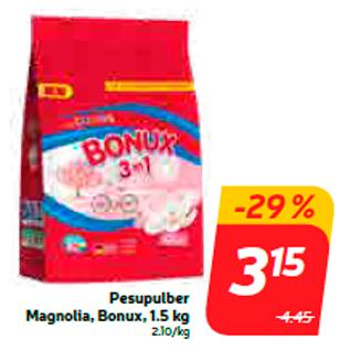 Allahindlus - Pesupulber Magnolia, Bonux, 1.5 kg