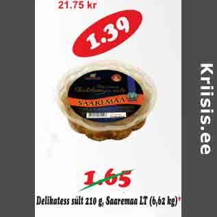 Allahindlus - Delikatess sült 210 g,Saaremaa
