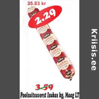 Скидка - Полукопченая колбаса Isukas кг