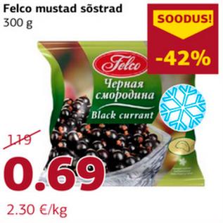 Allahindlus - Felco mustad sõstrad 300 g