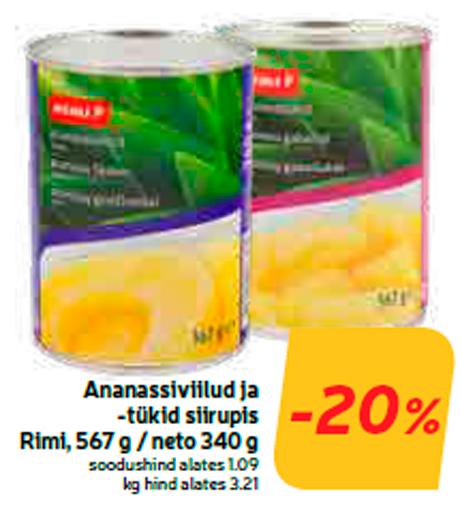 Ananassiviilud ja -tükid siirupis Rimi -20%