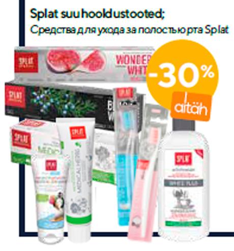 Splat suuhooldustooted  -30%