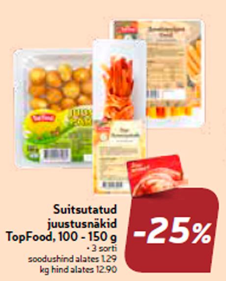 Suitsutatud juustusnäkid TopFood, 100 - 150 g  -25%