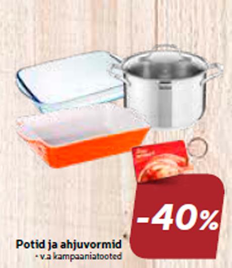 Potid ja ahjuvormid  -40%