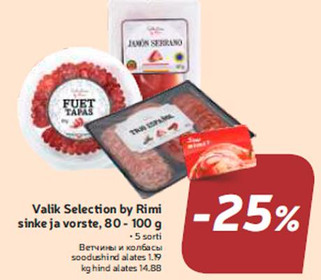 Valik Selection by Rimi sinke ja vorste, 80 - 100 g  -25%