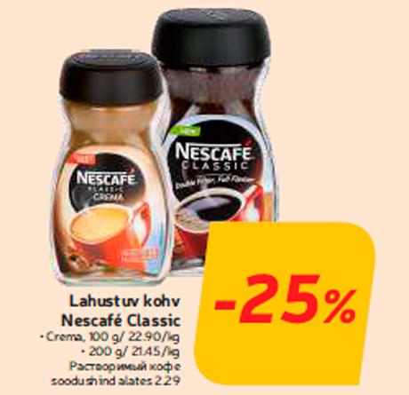 Lahustuv kohv Nescafé Classic -25%