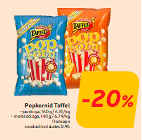 Popkornid Taffel  -20%