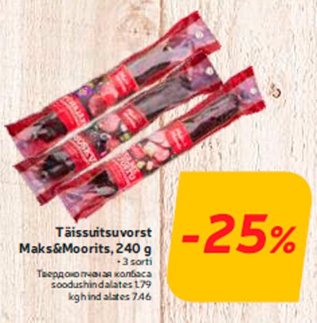 Täissuitsuvorst Maks&Moorits, 240 g  -25%