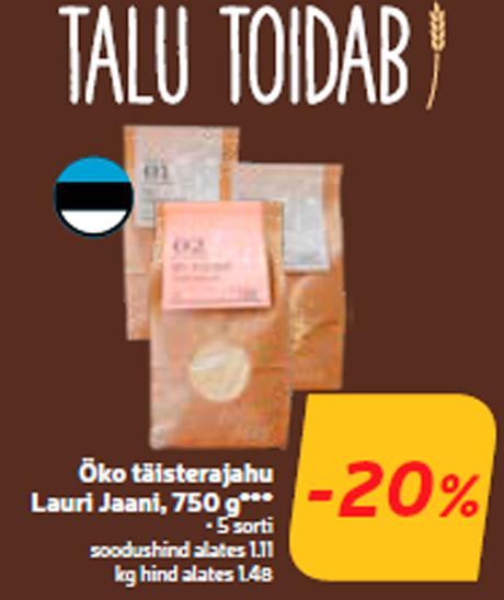 Öko täisterajahu Lauri Jaani, 750 g***  -20%