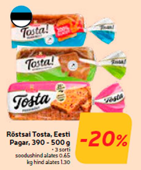 Röstsai Tosta, Eesti Pagar, 390 - 500 g -20%