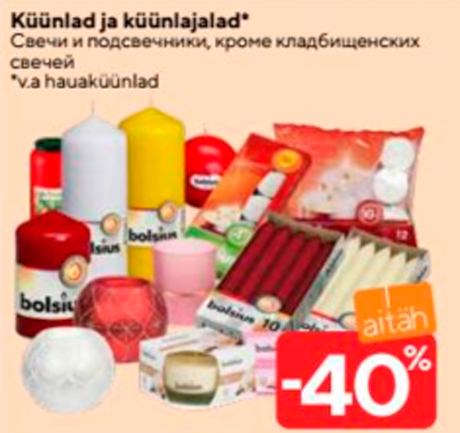 Küünlad ja küünlajalad*  -40%