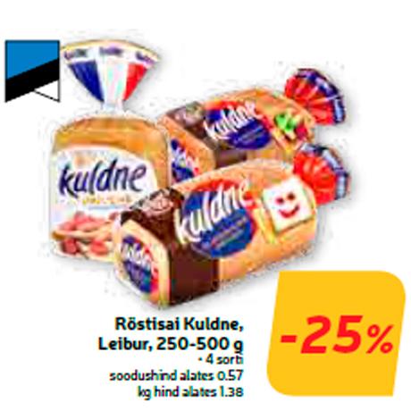 Röstisai Kuldne, Leibur, 250-500 g  -25%
