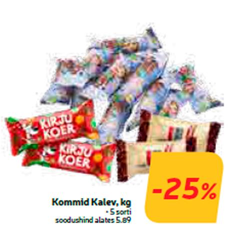 Kommid Kalev, kg  -25%