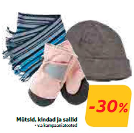 Mütsid, kindad ja sallid  -30%