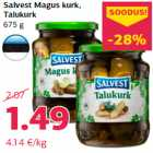 Salvest Magus kurk, Talukurk 675 g