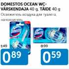 DOMESTOS OCEAN WC- VÄRSKENDAJA 40 g, TÄIDE 40 g