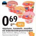 Allahindlus: Ahjuõuna-, karamelli-, maasika- või brüleekreemi-proteiinijogurt