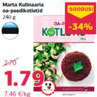 Marta Kulinaaria oa-peedikotletid 240 g