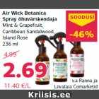 Allahindlus - Air Wick Botanica Spray õhuvärskendaja