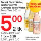 Allahindlus: Toonik Tonic Water, Ginger Ale või Aromatic Tonic Water