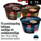 Allahindlus - Fit proteiinipuding kakaoga, vanilliga või soolakaramelliga