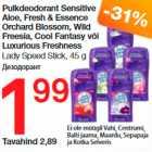 Allahindlus - Pulkdeodorant Sensitive Aloe, Fresh & Essence Orchard Blossom, Wild Freesia, Cool Fantasy või Luxurious Freshness