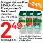 Allahindlus - Dušigeel Naturals Pure & Delight Coconut, Pomegranate või Blackcurrant