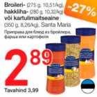 Broileri- (275 g) hakkliha- (280 g) või kartulimaitseaine (350 g)