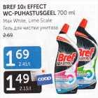 Allahindlus: BREF 10 X EFFECT WC-PUHASTUSGEEL 700 ml