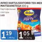 Allahindlus: AVIKO KARTULISEKTORID TEX-MEX MAITSEAINETEGA 600 G