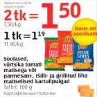 Allahindlus - Soolased vürtsika tomati maitsega või parmesani-, tšilli- ja grillitud liha maitselised kartulipulgad
