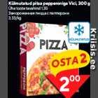 Allahindlus - Külmutatud pitsa pepperoniga Vici, 300 g