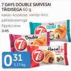 Allahindlus - 7DAYS DOUBLE SARVESAI TÄIDISEGA 60 g